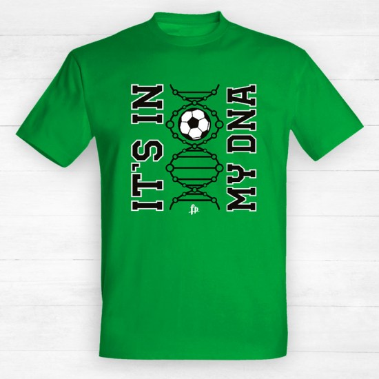 Its In My DNA Football
