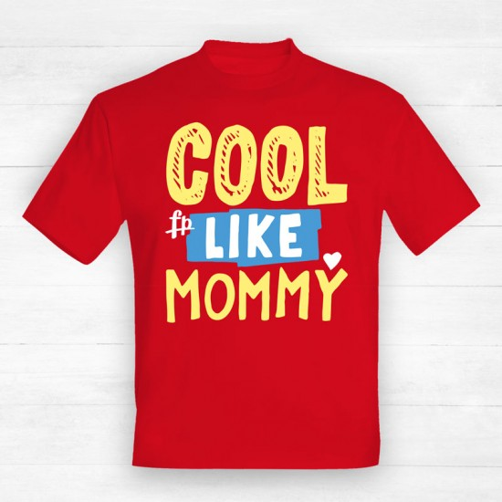 Cool Like Mommy
