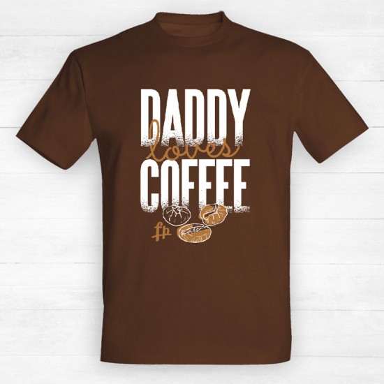 Daddy Loves Coffee