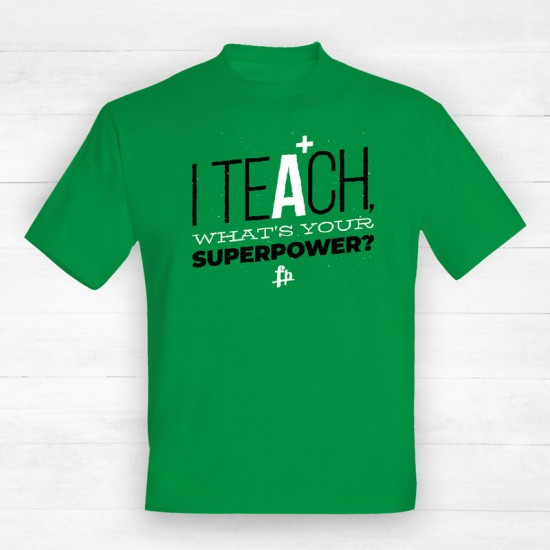I Teach What's Your Super Power?