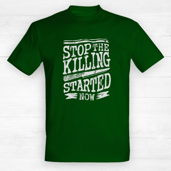 Stop the killing started now