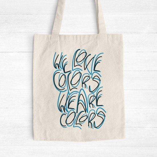 We are colors - Tote Bag