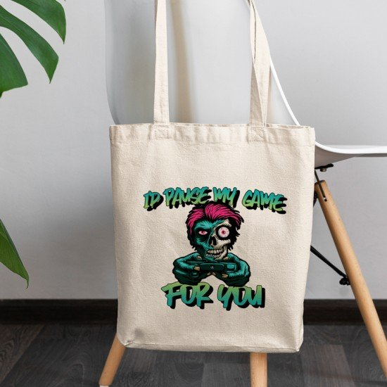 I'd pause my game for you - Cotton Tote Bag