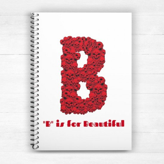 B is for Beautiful - Spiral Notebook