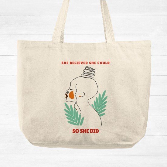 She believed she could so she did - Cotton Tote Bag
