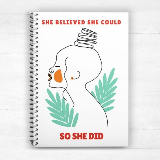 She believed she could so she did - Spiral Notebook
