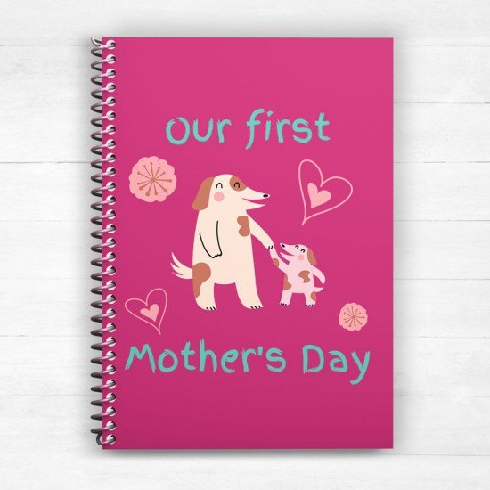 Our first Mother's Day - Dogs - Spiral Notebook