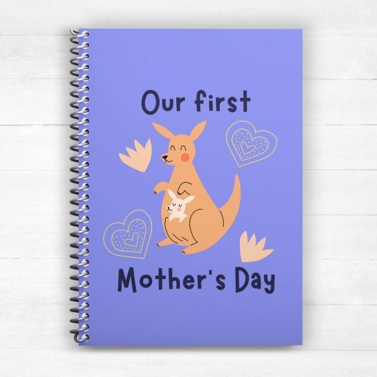 Our first Mother's Day - Kangaroo - Spiral Notebook