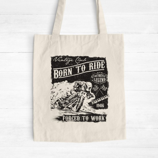 Born To Ride Forced To Work - Cotton Tote Bag