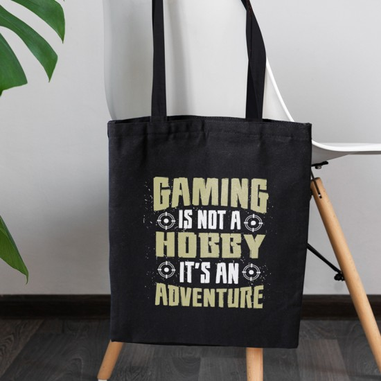 Gaming is not a hobby it's an adventure - Cotton Tote Bag