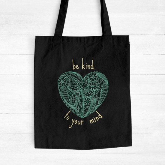 Be kind to your mind - Cotton Tote Bag
