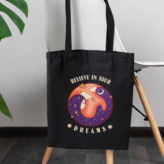 Believe in your dreams - Cotton Tote Bag