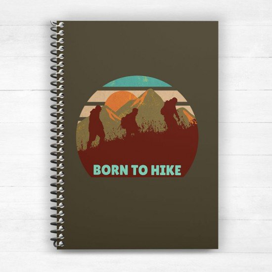 Born to hike - Spiral Notebook