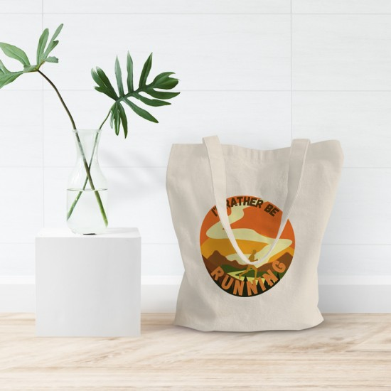 I'd rather be running - Cotton Tote Bag