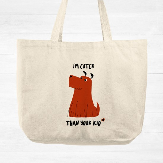 I'm cuter than your kid - Cotton Tote Bag