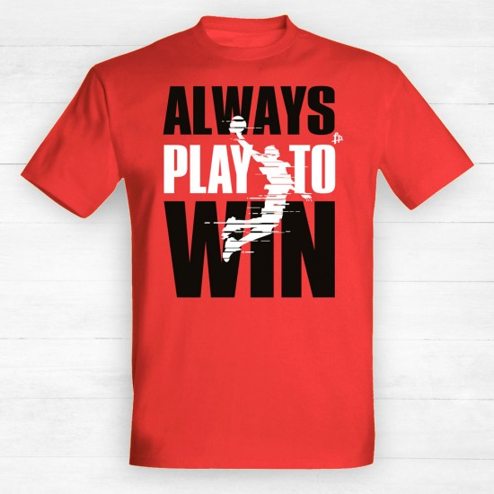 Always Play to Win